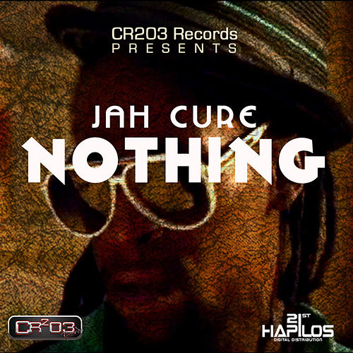 Play & Download Nothing by Jah Cure | Napster