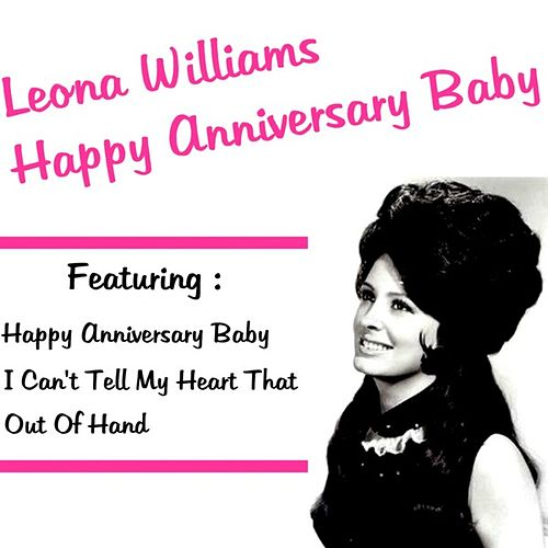Play & Download Happy Anniversary Baby by Leona Williams | Napster