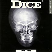 Dice 1979-1993 by Dice