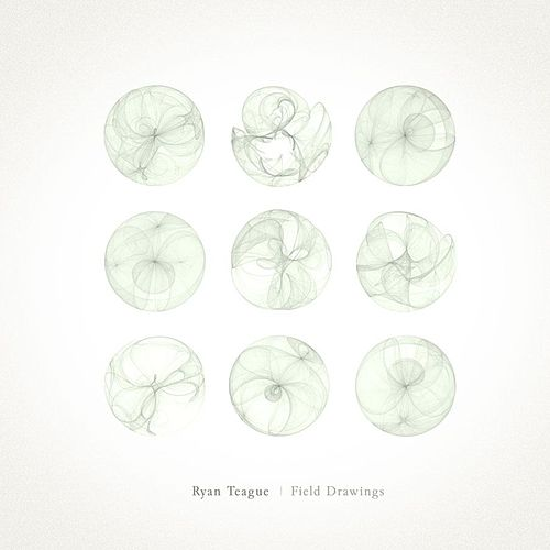 Play & Download Field Drawings by Ryan Teague | Napster