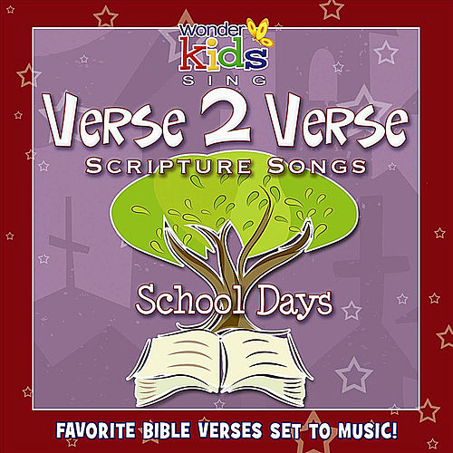 Verse 2 Verse: School Days by Wonder Kids