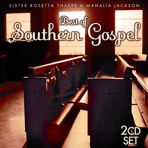 Best of Southern Gospel by Various Artists