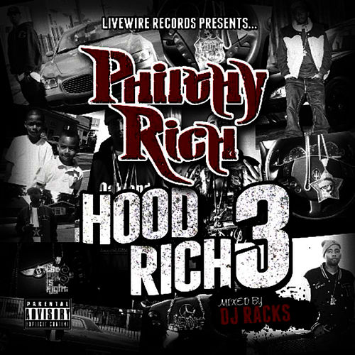 Hood Rich 3 by Philthy Rich