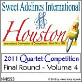 Play & Download 2011 Sweet Adelines International Quartet Contest - Final Round - Volume 4 by Various Artists | Napster
