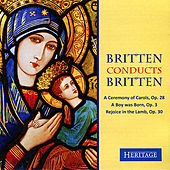 Play & Download Britten Conducts Britten: A Ceremony of Carols by Various Artists | Napster