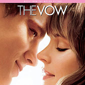 The Vow: Music From The Motion Picture by Various Artists