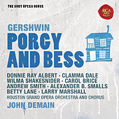 Gershwin: Porgy and Bess - The Sony Opera House by John DeMain