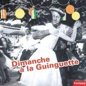 Dimanche à la guinguette by Various Artists