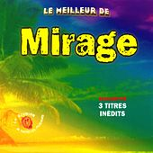 Play & Download Le meilleur de Mirage by Mirage | Napster