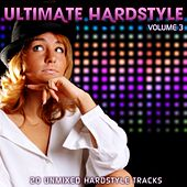 Ultimate Hardstyle Vol 3 by Various Artists
