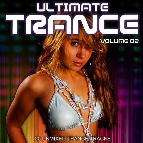 Ultimate Trance Vol 2 by Various Artists