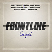 Play & Download Frontline Gospel by Various Artists | Napster