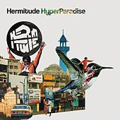 Play & Download HyperParadise by Hermitude | Napster
