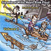 Steamboat Willie Meets Plink Floyd Vol. 1 by Steamboat Willie