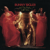 Play & Download Let Me Party With You by Bunny Sigler | Napster