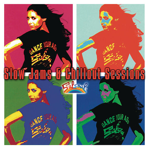Play & Download Salsoul - The Slow Jams & Chillout Sessions by Various Artists | Napster