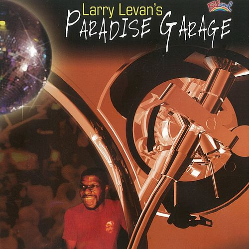Larry Levan's Paradise Garage by Various Artists