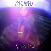 Play & Download Teenage Love by Magic Wands | Napster
