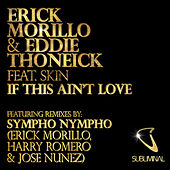 Play & Download If This Ain't Love by Erick Morillo | Napster