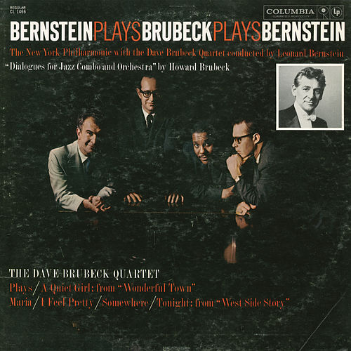 Play & Download Bernstein Plays Brubeck Plays Bernstein by Dave Brubeck | Napster