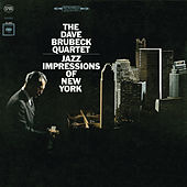 Play & Download Jazz Impressions Of New York by Dave Brubeck | Napster