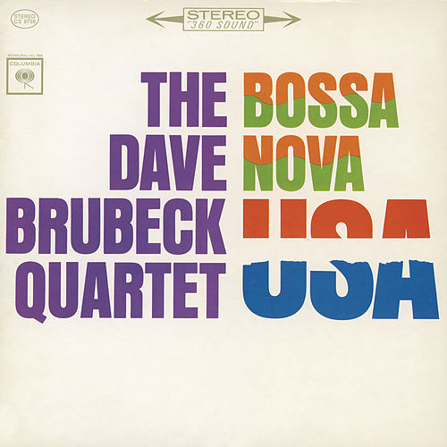 Play & Download Bossa Nova U.S.A by Dave Brubeck | Napster