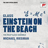 Glass: Einstein on the Beach - The Sony Opera House by Philip Glass Ensemble