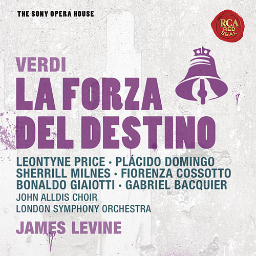 Play & Download Verdi: La Forza del Destino - The Sony Opera House by James Levine | Napster
