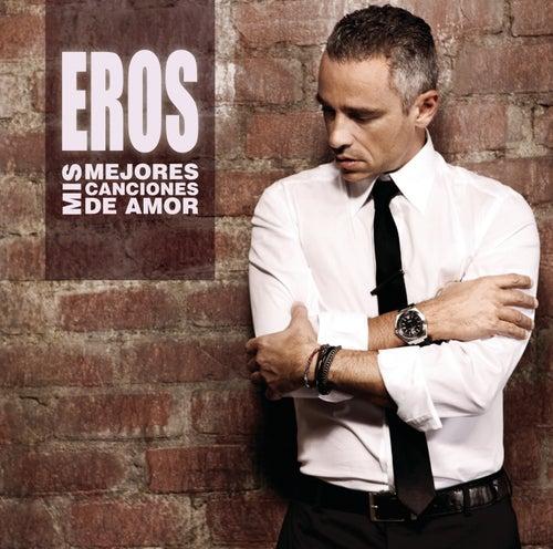 Mis Mejores Canciones de Amor by Eros Ramazzotti