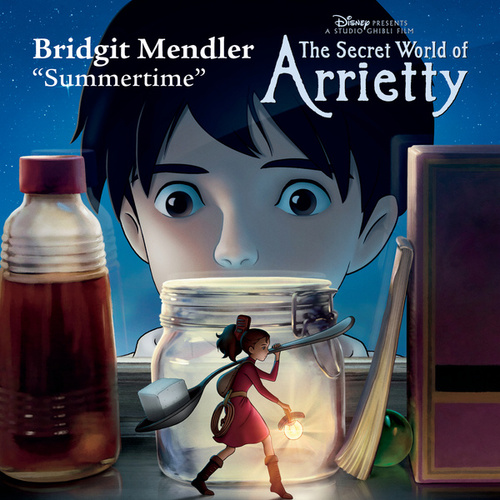 Summertime (from 'The Secret World of Arrietty') by Bridgit Mendler