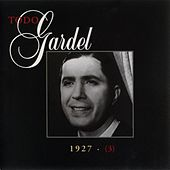Play & Download La Historia Completa De Carlos Gardel - Volumen 3 by Carlos Gardel | Napster