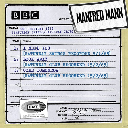 Play & Download BBC Sessions (Saturday Swings/Saturday Club Recorded 1965) by Manfred Mann | Napster