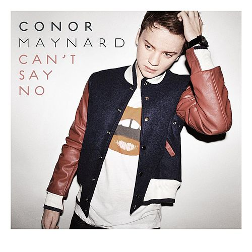 Play & Download Can't Say No by Conor Maynard | Napster