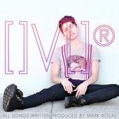 []V[]® by Mark Rosas