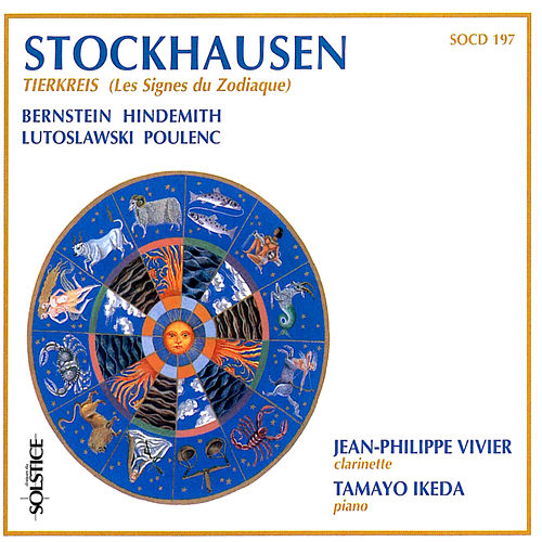 Play & Download Stockhausen: Tierkreis (Les Signes du Zodiaque) by Jean-Philippe Vivier | Napster