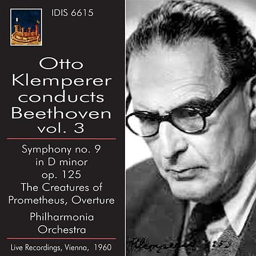Play & Download Otto Klemperer Conducts Beethoven, Vol. 3 by Various Artists | Napster
