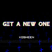 Play & Download Get a New One (Radio Edit) by Kosheen | Napster