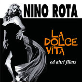 Play & Download La dolce vita ed altri films by Nino Rota | Napster