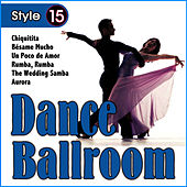 Dance Ballroom 15 Styles by Spain Latino Rumba Sound
