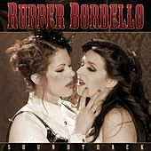 Play & Download Rubber Bordello Soundtrack by Fat Mike and Dustin Lanker | Napster