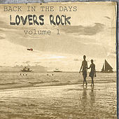 Play & Download Back In The Days Lovers Rock Vol.1 by Various Artists | Napster