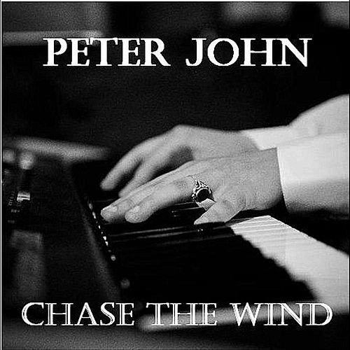 Play & Download Chase the Wind by Peter-John | Napster