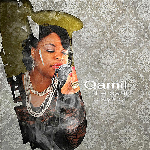 Play & Download The Band Plays On by Qamil | Napster