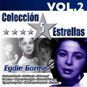 Colección 5 Estrellas. Eydie Gorme. Vol. 2 by Eydie Gorme