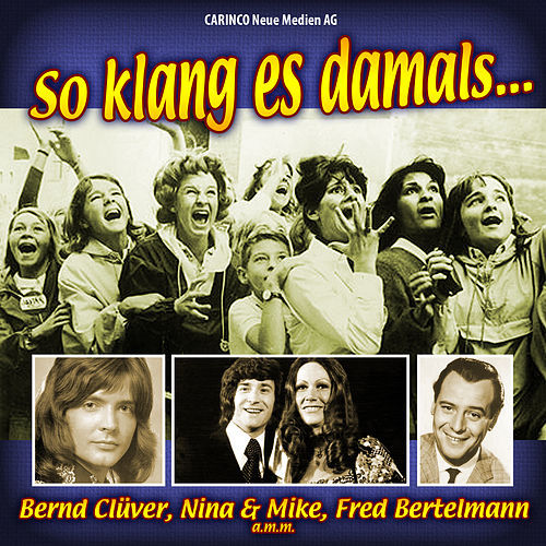Play & Download So klang es Damals by Various Artists | Napster