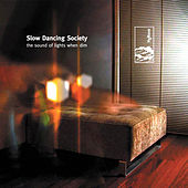 The Sound Of Lights When Dim by Slow Dancing Society
