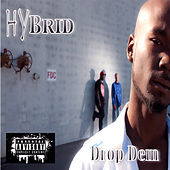 Drop Dem (feat. Boom Man and StepFon) - Single von Hybrid