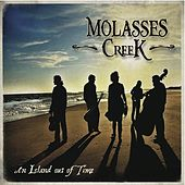Play & Download An Island Out of Time by Molasses Creek | Napster