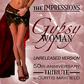 Gypsy Woman by The Impressions