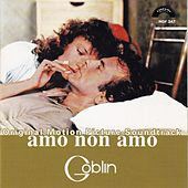 Play & Download Amo Non Amo by Goblin | Napster